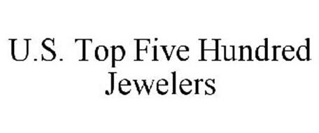 U.S. TOP FIVE HUNDRED JEWELERS