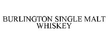 BURLINGTON SINGLE MALT WHISKEY