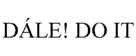 DÁLE! DO IT