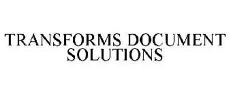 TRANSFORMS DOCUMENT SOLUTIONS
