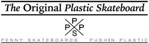 THE ORIGINAL PLASTIC SKATEBOARD PPPS PENNY SKATEBOARDS PUSHIN PLASTIC
