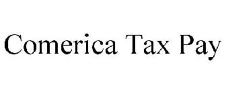 COMERICA TAX PAY