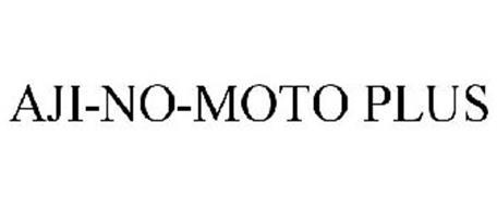 AJI-NO-MOTO PLUS