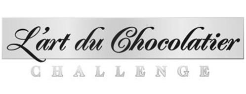 L'ART DU CHOCOLATIER CHALLENGE