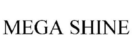 MEGA SHINE