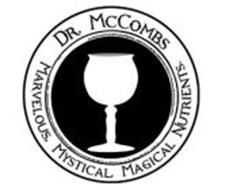 DR. MCCOMBS MARVELOUS, MYSTICAL, MAGICAL NUTRIENTS.