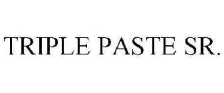 TRIPLE PASTE SR.