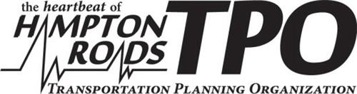 THE HEARTBEAT OF HAMPTON ROADS TPO TRANSPORTATION PLANNING ORGANIZATION