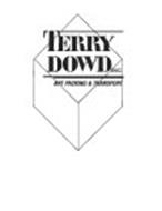 TERRY DOWD INC. ART PACKING & TRANSPORT