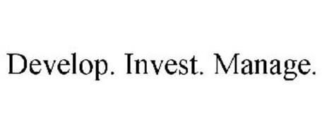 DEVELOP. INVEST. MANAGE.