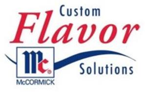 MC MCCORMICK CUSTOM FLAVOR SOLUTIONS