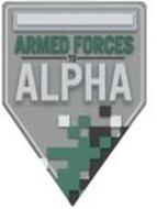 ARMED FORCES TO ALPHA