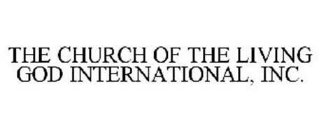THE CHURCH OF THE LIVING GOD INTERNATIONAL, INC.