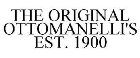 THE ORIGINAL OTTOMANELLI'S EST. 1900