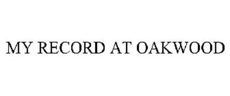 MY RECORD AT OAKWOOD