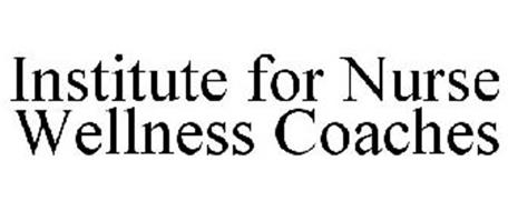 INSTITUTE FOR NURSE WELLNESS COACHES