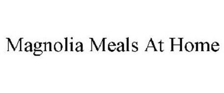 MAGNOLIA MEALS AT HOME