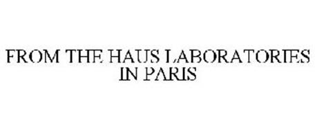 FROM THE HAUS LABORATORIES IN PARIS