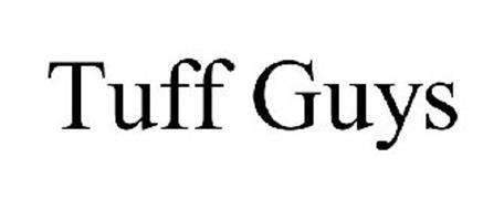 TUFF GUYS