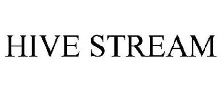 HIVE STREAM