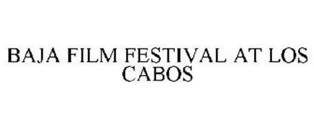 BAJA FILM FESTIVAL AT LOS CABOS