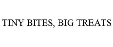 TINY BITES, BIG TREATS