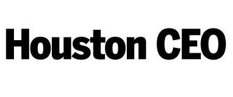HOUSTON CEO
