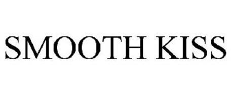 SMOOTH KISS