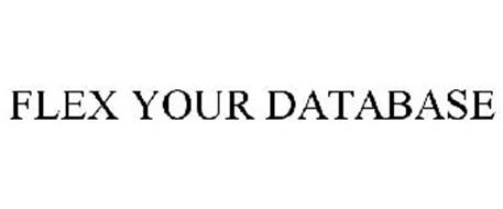 FLEX YOUR DATABASE