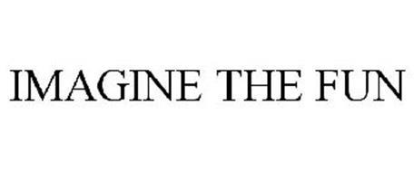 IMAGINE THE FUN