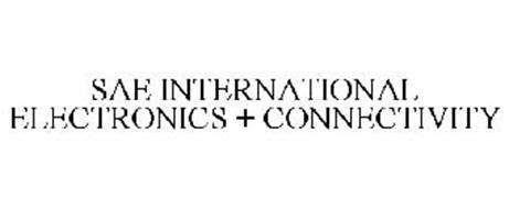 SAE INTERNATIONAL ELECTRONICS + CONNECTIVITY