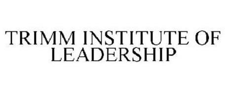 TRIMM INSTITUTE OF LEADERSHIP