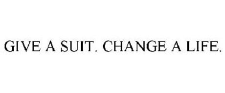 GIVE A SUIT. CHANGE A LIFE.