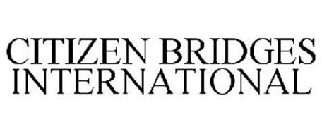 CITIZEN BRIDGES INTERNATIONAL