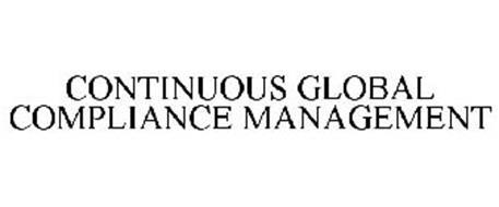CONTINUOUS GLOBAL COMPLIANCE MANAGEMENT