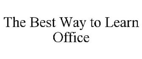 THE BEST WAY TO LEARN OFFICE
