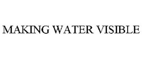 MAKING WATER VISIBLE