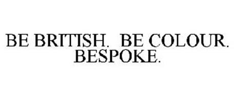 BE BRITISH. BE COLOUR. BESPOKE.
