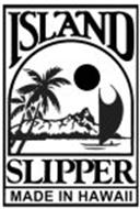 ISLAND SLIPPER MADE IN HAWAII