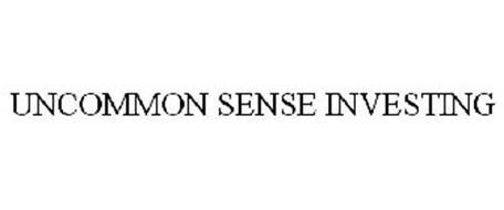 UNCOMMON SENSE INVESTING
