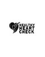 HEALTHY HEART CHECK
