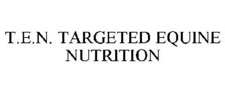 T.E.N. TARGETED EQUINE NUTRITION