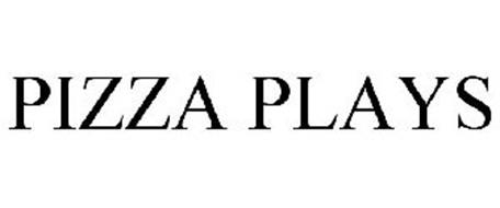 PIZZA PLAYS