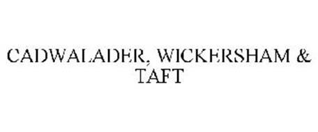 CADWALADER, WICKERSHAM & TAFT