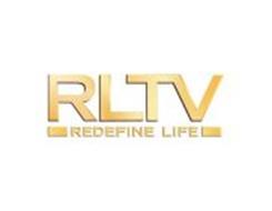 RLTV REDEFINE LIFE