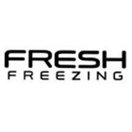 FRESH FREEZING
