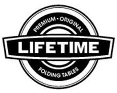 LIFETIME PREMIUM · ORIGINAL FOLDING TABLES