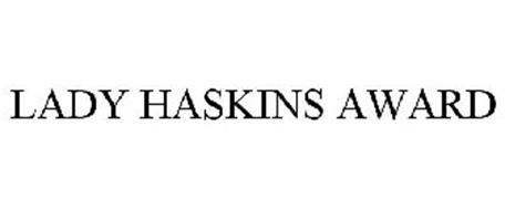 LADY HASKINS AWARD
