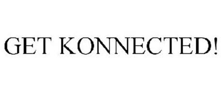 GET KONNECTED!