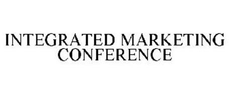 INTEGRATED MARKETING CONFERENCE